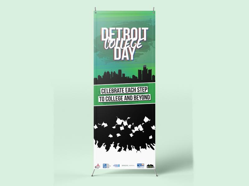 Detroit College Day - X-Banner Stand Design detroit public schools university graduate college school design event design detroit graphic design detroit sign design banner detroit pop-up banner x-banner x-banner stand