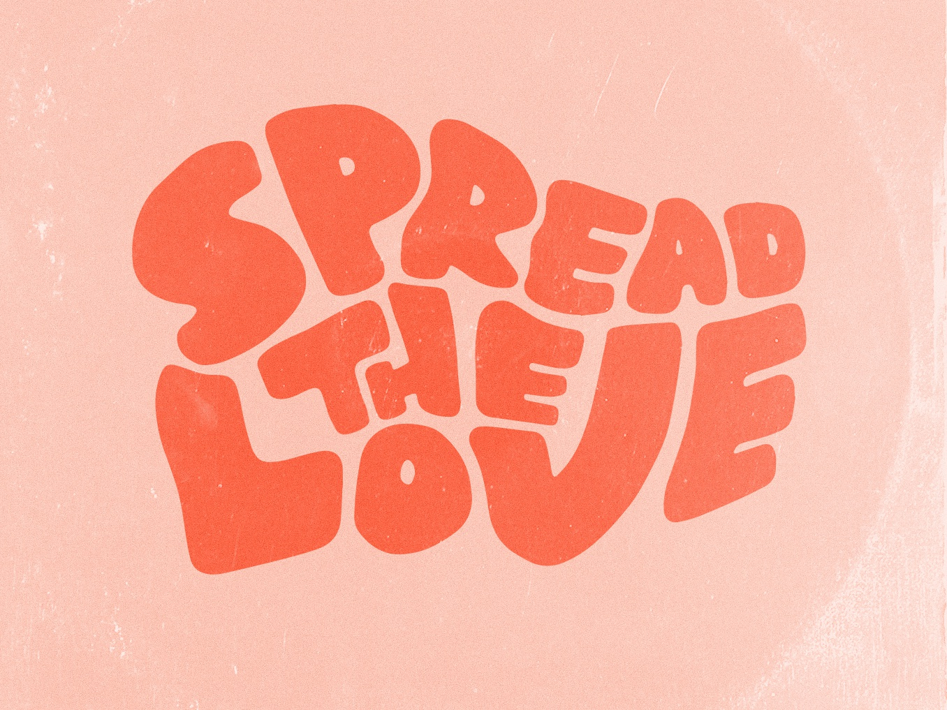 Spread the Love gritty retro lettering psychedelic 70s record cover love