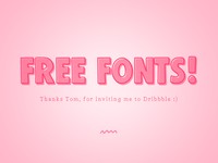 Free Fonts. Thanks Tom.