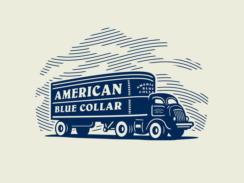 American Blue Collar - Loaded up and truckin' illustration worker workwear workingclass growcase entrepreneurs truck trucker american blue collar