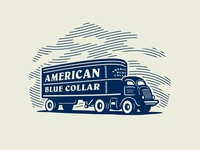 American Blue Collar - Loaded up and truckin' illustration worker workwear workingclass growcase entrepreneurs truck trucker american blue collar