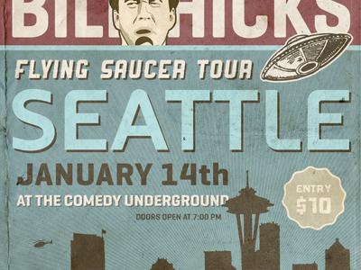 Bill Hicks - Prop Tour Poster (Scrapped) growcase bill hicks comedy tragedy illustration saucer alien stand-up poster legend seattle skyline