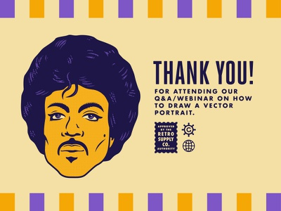 THANK YOU! Webinar Dribbble Playoff dribbble playoff tutorial learning masterclass purple rain thank you prince retro supply co vector portrait webinar growcase