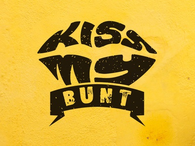 Kiss my bunt