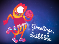 Greetings, Dribble