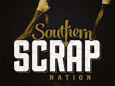Southern Scrap Podcast