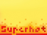 From ARCHIVE 2013 : SuperHot