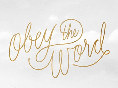 Obey the Word