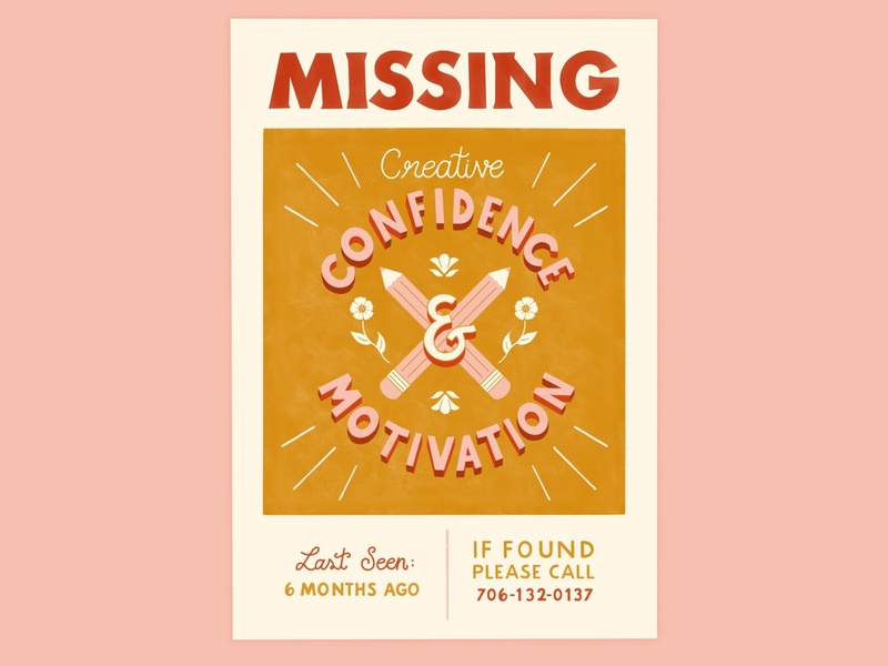 Missing Creative Confidence & Motivation Poster designer motivation creative creativity lettering typography procreate design illustration
