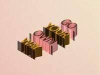 playing around with 3D Isometric type