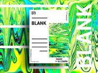 BLANK | MAKE & LEARN | Poster 017 | 2018