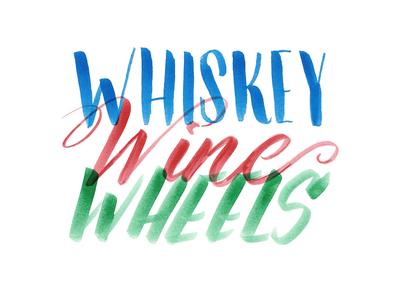 Whiskey! Wine! Wheels! birthday whiskey wine lettering invite sketch hand lettering