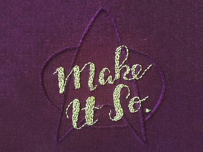 Make It So next gen star trek lettering embroidery