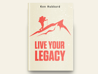 Live Your Legacy Book Cover Design
