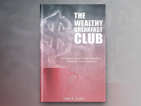 The Wealthy Breakfast Club Book Cover Design