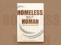 Homeless But Human Life In A Shelter Book Cover Design