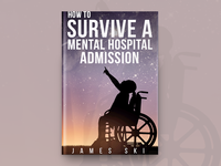 How To Survive A Mental Hospital Admission Book Cover Design