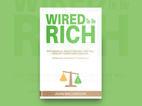 Wired To Be Rich Book Cover Design