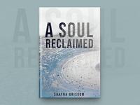 A Soul Reclaimed Book Cover Design
