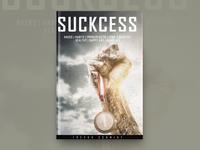 Suckcess Book Cover Design