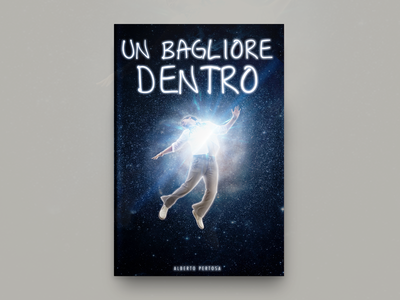 Un Bagliore Dentro Book Cover Design