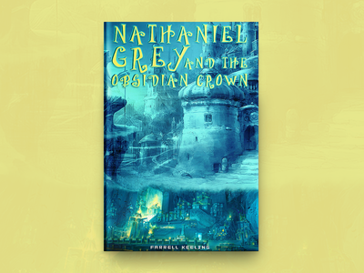 Nathaniel Crey And The obsidian Crown Book Cover Design