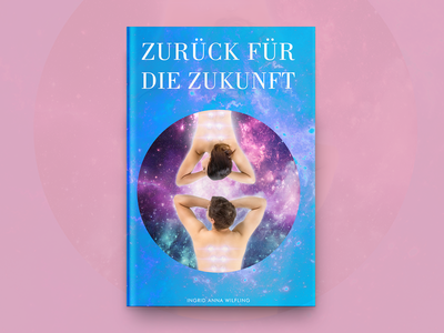 Zuruck Fur Die Zukunft Book Cover Design