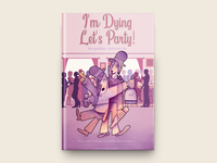 I'm Dying Let's Party Book Cover Design