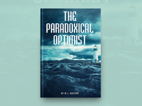 The Paradoxical Optimist Book Cover Design
