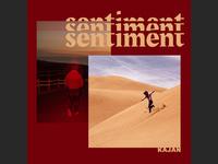 KAJAN - SENTIMENT mixtape cover