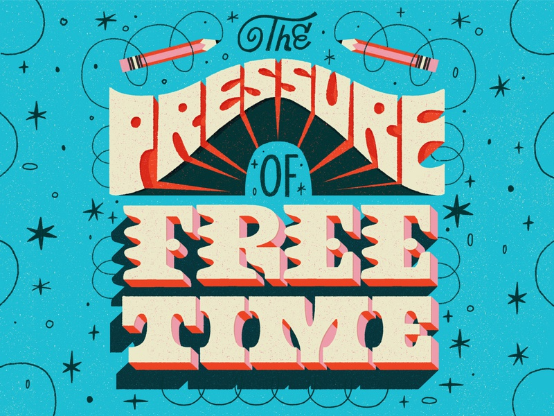 """Free"" time hand lettering retro letters typography poster lettering illustration hand lettered"