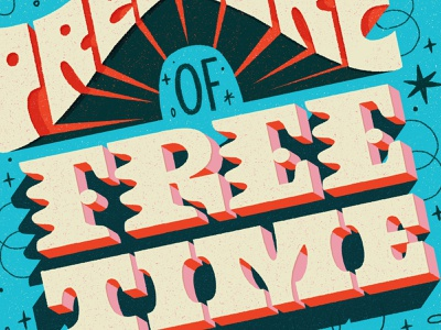 """""""Free"""" time hand lettering retro letters typography poster lettering illustration hand lettered"""