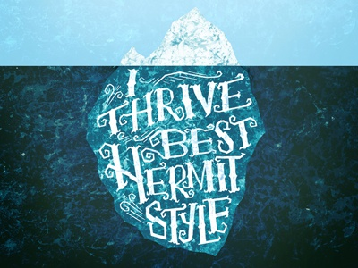 Hermit Style Iceberg hand lettered lettering typography illustration