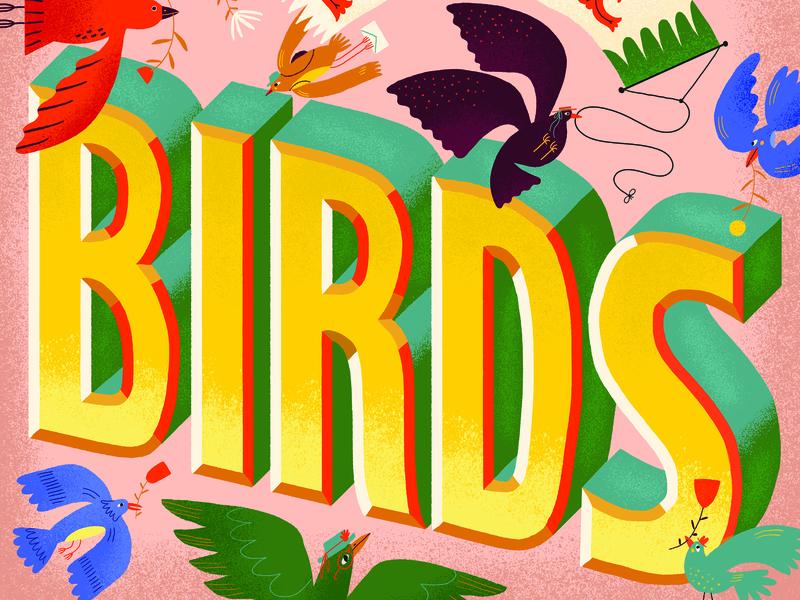 For The Birds birds illustration hand lettered vintage lettering