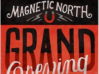 Magnetic North Grand Opening