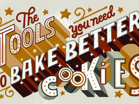 Bake Better Cookies