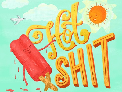 Hot Shit popsicle illustration sun lettering typography summer sky