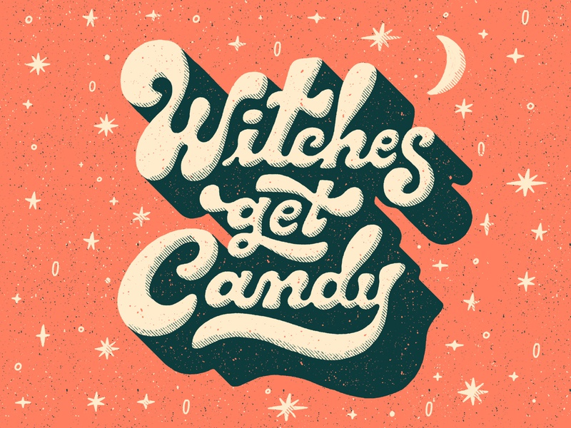Witches Get Candy moon halloween witch lettering