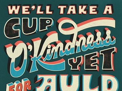 Cup O'Kindness nye vintage inspired hand lettering type hand lettered vintage illustration