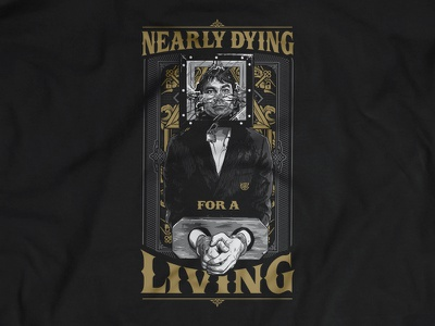 Nearly Dying For A Living design illustration wedoy christian magic escapologist illusionist tee shirt