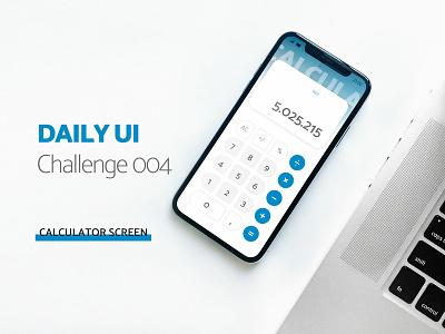 Daily UI Calculator Screen ui ui  ux design 004 calculator dailyui 004 dailyui