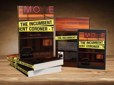 The Incumbent Coroner Cover book cover design photoshop illustrator book covers book cover book art