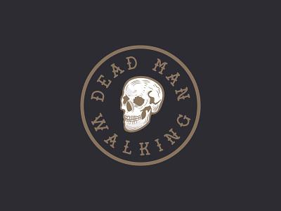 Dead Man Walking skulls adobe illustrator illustration design badge graphic design logo vector