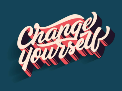 Change yourself - Lettering illustration change vector blend tipo tuani art design typography lettering
