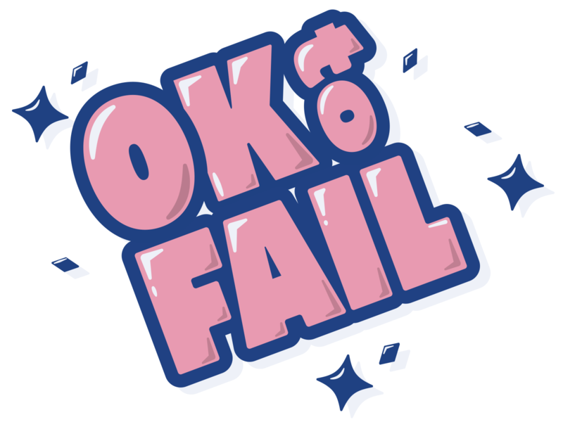 OK to Fail illustration typography