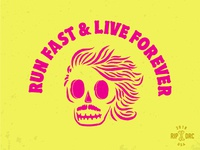 Run Fast & Live Forever