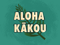 Aloha Kākou