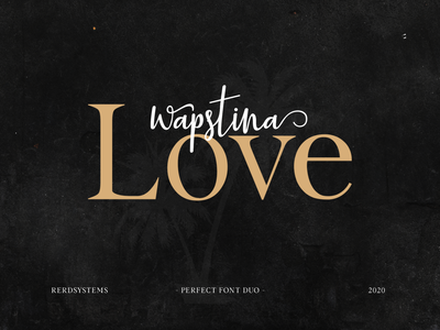 Wapstina love Font Duo simple design wedding card posters branding logos script duo font font serif