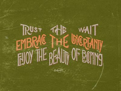 Trust The Wait .