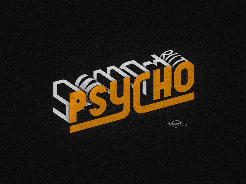 Sweet But Psycho . pop art fine art psycho illustration comics logo typography font hand lettering calligraphy brush calligraphy brush lettering ovrcomr tagging spray can grafitti street art